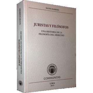 Juristas Y Filósofos, Una historia de la filosofía del derecho  by  Mauro Arberis