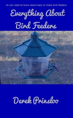 Everything About Bird Feeders Derek Prinsloo