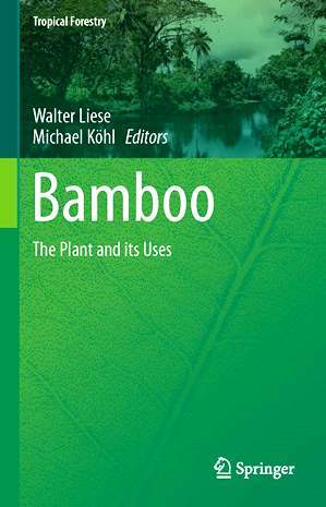 Bamboo - The Plant and its Uses Walter Liese
