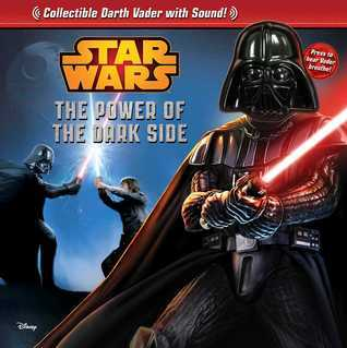 Star Wars: The Power of the Dark Side  by  STAR WARS