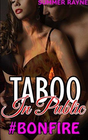 TABOO: In Public - Rachel at the Bonfire  by  Summer Rayne