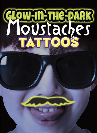Glow-in-the-Dark Tattoos Moustaches  by  Dover Publications Inc.