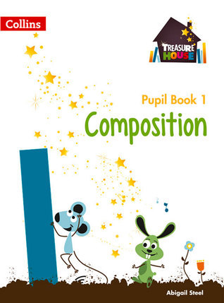 Treasure House – Year 1 Composition Pupil Book  by  Collins UK