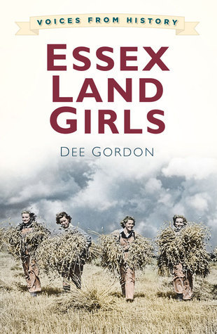 Voices for History: Essex Land Girls Dee Gordon
