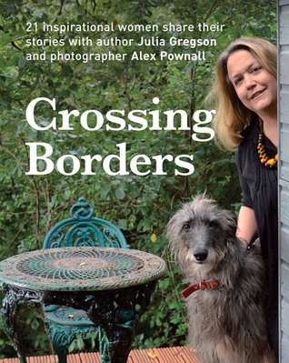 Crossing Borders Julia Gregson