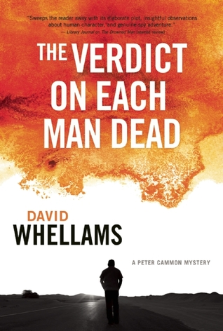 The Verdict on Each Man Dead (Peter Cammon Mysteries #3)  by  David Whellams
