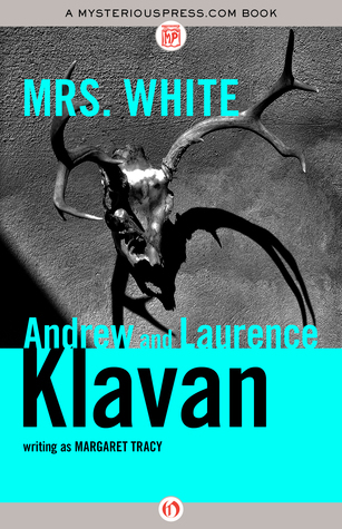 Mrs. White  by  Andrew Klavan