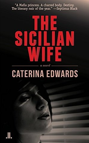 The Sicilian Wife  by  Caterina Edwards