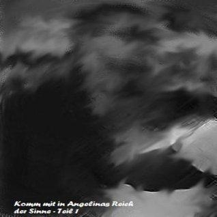 Amateure (Komm mit in Angelinas Reich der Sinne! 1) Götz von Martin