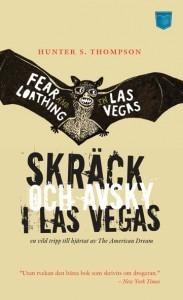 Skräck och Avsky i Las Vegas  by  Hunter S. Thompson
