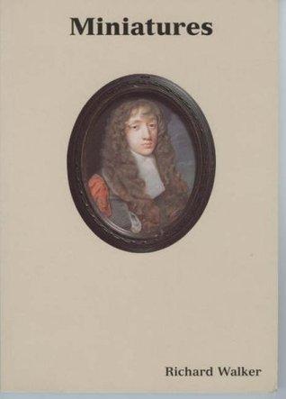 Miniatures (Ashmolean Handbooks) Richard Walker