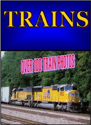 TRAINS A Picture Book Of Over 100 Different Trains  by  Lamar Sherrill