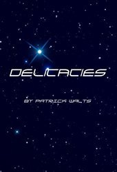 Delicacies  by  Patrick Walts