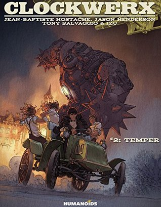 Clockwerx #2 : Temper Jason Henderson