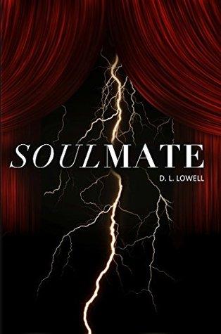 Soulmate D. L. Lowell