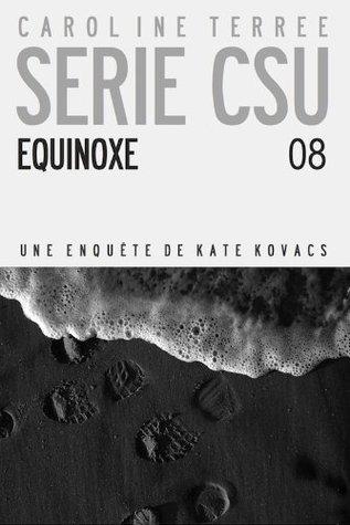 CSU #08 : EQUINOXE  by  Caroline Terrée