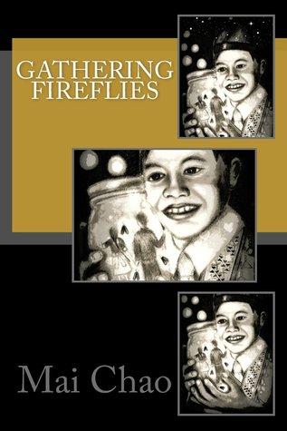 Gathering Fireflies  by  Mai Chao