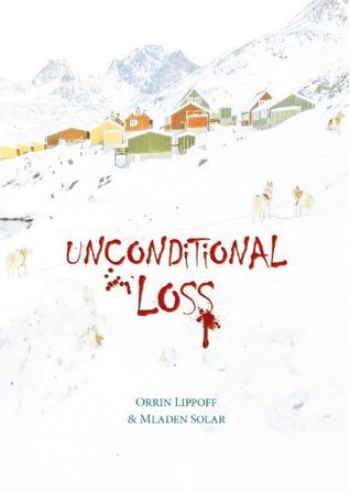 Unconditional Loss Orrin Lippoff