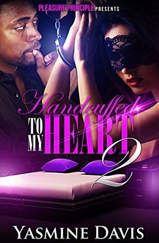 Handcuffed To My Heart 2 Yasmine Davis