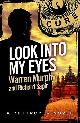 Look Into My Eyes (The Destroyer #67) Warren Murphy