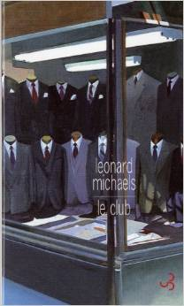 Le club  by  Leonard Michaels