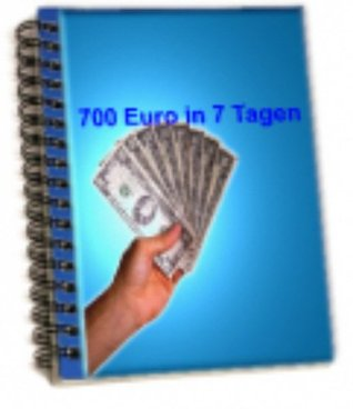 700 € in 7 Tagen  by  Jason James