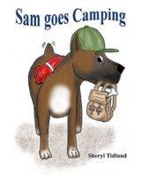 Sam goes Camping  by  Sheryl Tidlund