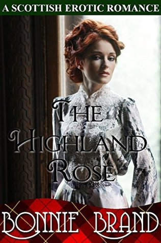 The Highland Rose: Erotic Historical Scottish Taboo Romance  by  Bonnie Brand