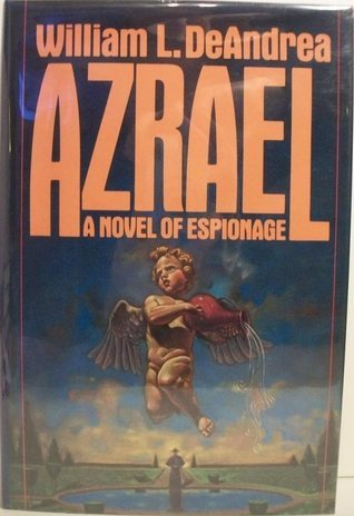 Azrael (Clifford Driscoll Mystery #3)  by  William L. DeAndrea