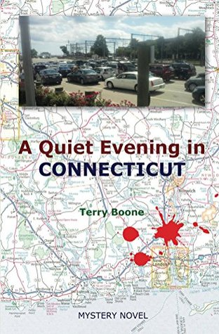 A Quiet Evening in CONNECTICUT (New England Mysteries Book 2) Terry Boone