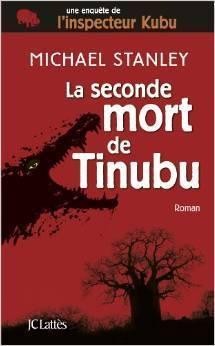 La seconde mort de Tinubu  by  Michael Stanley