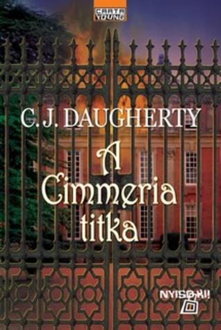 A Cimmeria titka (Night School, #1) C.J. Daugherty