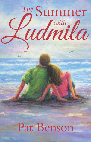 The Summer with Ludmila  by  Pat Benson
