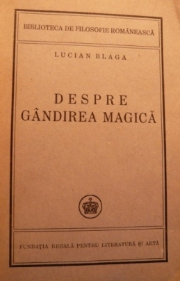 Despre gândirea magică Lucian Blaga