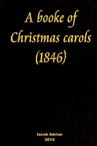 A booke of Christmas carols (1846)  by  Iacob Adrian