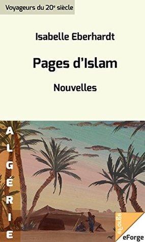 Pages dIslam. Nouvelles  by  Eberhardt Isabelle