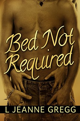 Bed Not Required L Jeanne Gregg