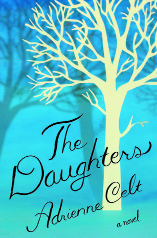 The Daughters Adrienne Celt