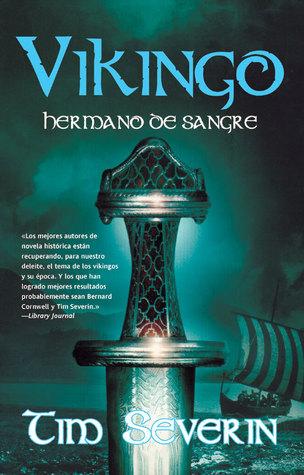 Hermano de Sangre (Vikingo, #2)  by  Tim Severin