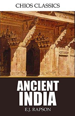 Ancient India  by  E.J. Rapson