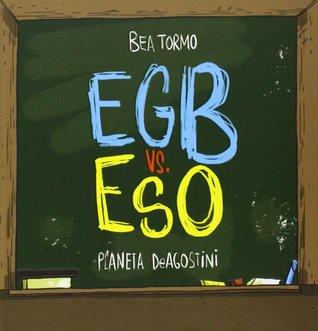 EGB vs. ESO  by  Bea Tormo