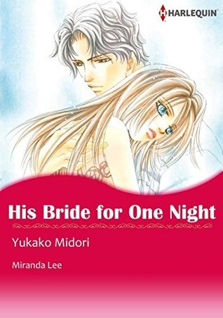 HIS BRIDE FOR ONE NIGHT Miranda Lee