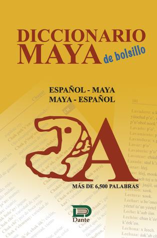 Diccionario Maya de bolsillo  by  Ana Patricia Martínez Huchim