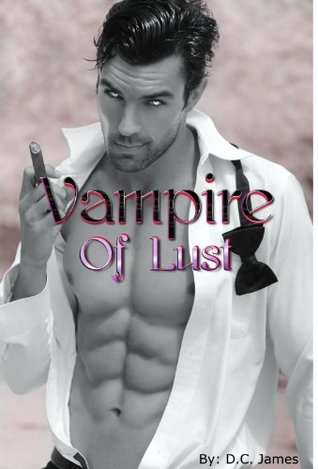 Vampire of Lust  by  D.C. James