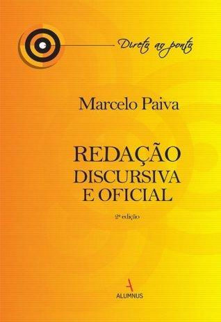Redação Discursiva e Oficial  by  Marcelo Paiva