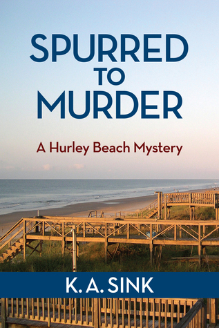 Spurred to Murder  by  K. A. Sink