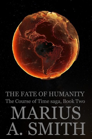 Book 2: The Fate of Humanity  by  Marius A Smith