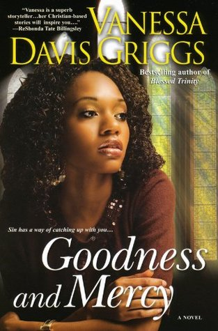 Goodness and Mercy (The Blessed Trinity Series, #5)  by  Vanessa Davis Griggs