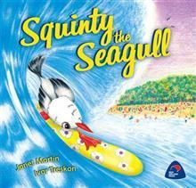 Squinty the seagull  by  Janet Martin