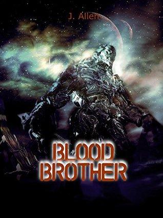 Blood Brother (Amaranthine Book 1)  by  J. Allen